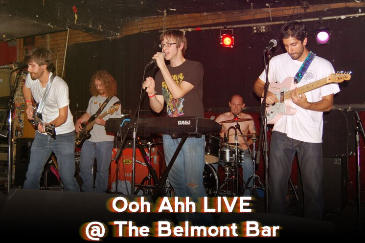 Ooh Ahh LIVE @ The Belmont
